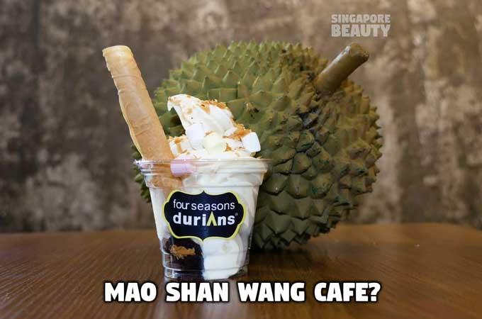 Mao Shan Wang Cafe by Four Seasons Durian